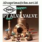 TOYO VALVE  GATES PT ALVA GLODOK  VALVE TOYO BALL GATE GLOBE VALVE CONTROL 1
