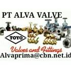 TOYO VALVE  GATES PT ALVA GLODOK  VALVE TOYO BALL GATE GLOBE VALVES 2