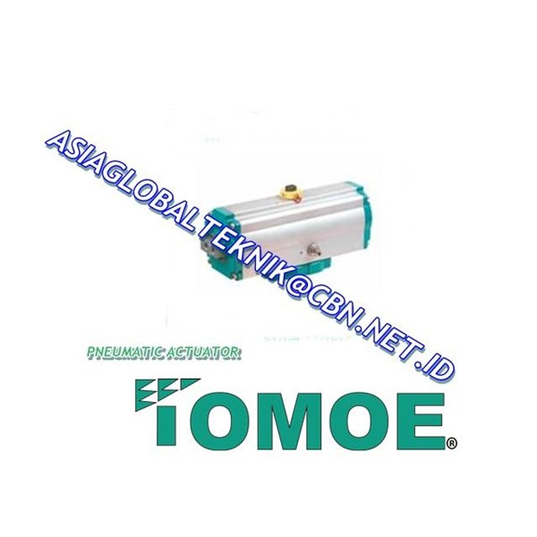 TOMOE PNEUMATIC ACTUATOR