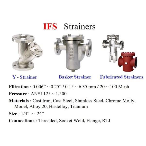 Strainer Valve IFC - Y-Strainer IFC - Basket Strainer IFC - Fabricated Strainer IFC