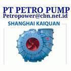PUMP SHANGHAI KAIQUAIN CENTRIFUGAL  PT PETRO PUMP 1