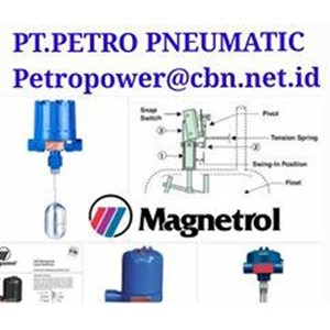 MAGNETROL LEVEL SWITCH  PT PETRO POWER  MAGNETROL CONTROL SILINDER
