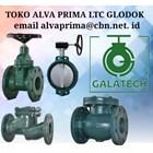 Gate Valve GALATECH PT ALVA PRIMA GLODOG GALATECH 1