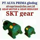 SKT  GEARMOTOR REDUCER GEARBOX PT ALVA GLODOK SKT  1
