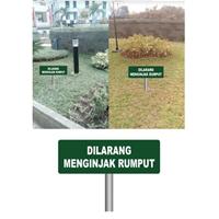 Sign Dilarang Menginjak Rumput