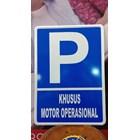 Rambu Lalu Lintas Parkir Khusus Motor Operasional 1