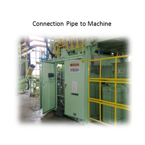 Connection Pipe to Machine By PT. Sakata Utama