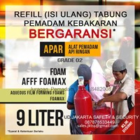 JASA REFILL ISI ULANG PENGISIAN TABUNG PEMADAM KEBAKARAN API MEDIA FOAM AFFF KAPASITAS 9 LITER LOKAL HARGA MURAH JAKARTA