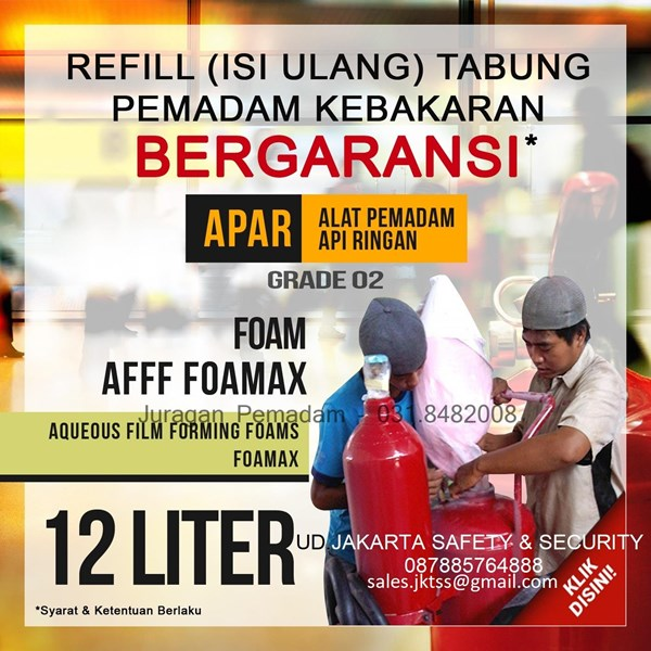 REFILL TABUNG PEMADAM KEBAKARAN ISI MEDIA FOAM AFFF 12 LITER LOKAL JASA ISI ULANG PENGISIAN HARGA MURAH JAKARTA