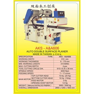 MESIN PRESS Auto Double Side Press Planer A&A606