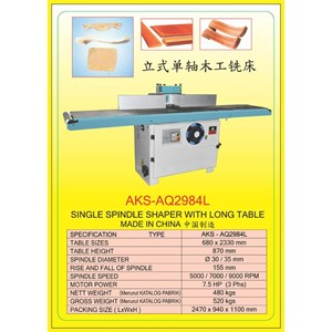 ALAT ALAT MESIN Single Spindle Shaper AQ2984L