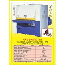 ALAT ALAT MESIN Single & Double Head Wide Belt Sander BKM5211N