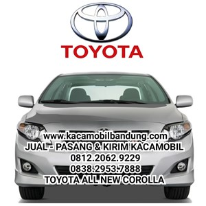 Kaca Mobil Toyota All New Corolla