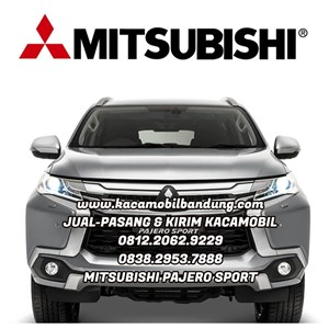 Kaca Mobil  Mitsubishi Pajero Sport