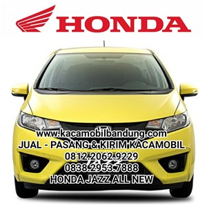 honda all new jazz kaca mobil