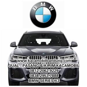 Kaca mobil Bmw Series x3 kacamobil