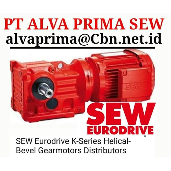 SERI R SERI K Sew Gear Motor Seri K PT ALVA PRIMA SEW GEAR MOTOR