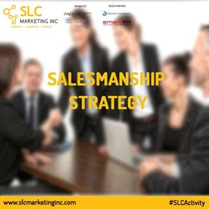 Salesmanship Strategy By PT  Slc Marketing Inc