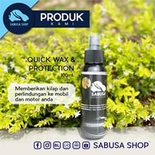 Quick Wax & Protection (Obat Poles Mobil Motor Helm Sepeda Pengkilap Mobil Dan Motor) SABUSA 100ml