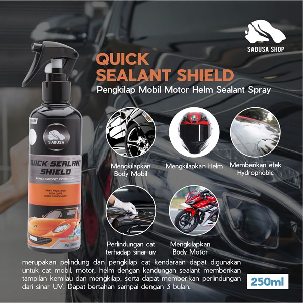 SABUSA Quick Sealant Shield Spray Guard Protection Pengkilap Mobil Motor Helm Hidrofobik Premium Sealant 250ml Pengkilap Body Mobil