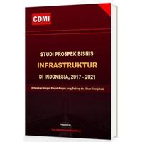 Jual Buku Bacaan Studi Prospek Bisnis Infrastruktur Di Indonesia