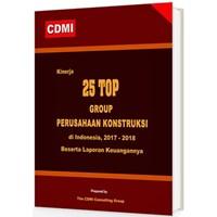 Jual Kinerja 25 Top Group Perusahaan Konstruksi Di Indonesia