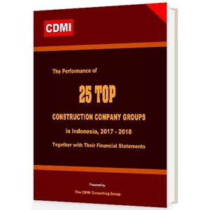 The Performance Of 25 Top Construction Company Groups In Indonesia