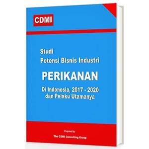 Studi Potensi Bisnis Industri Perikanan Di Indonesia Dan Pelaku Utamanya