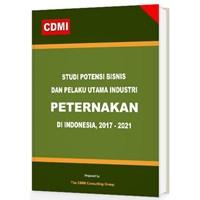Studi Potensi Bisnis Dan Pelaku Utama Industri Peternakan Di Indonesia 1