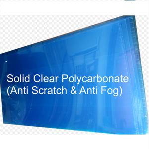Solid Clear Polycarbonate (Anti Scrath & Anti Fog)