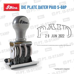 Shiny Die Plate Dater Paid S-68P