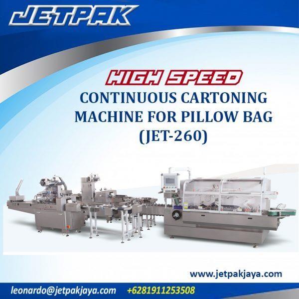 HIGH SPEED CONTINUOUS CARTONING MACHINE FOR PILLOW BAG (JET-260) - Mesin Pembuat Kemasan