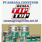 REMA TIP TOP PLASTIC  CEMENT ADHESIVE PT SARANA CONVEYORs 1