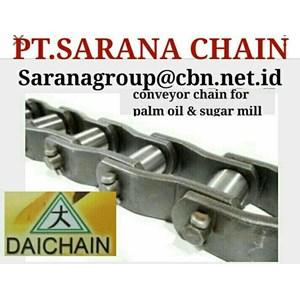 DAICHAIN CONVEYOR CHAIN  PT SARANA CHAIN DAICHAIN FOR PALM OIL CHAIN