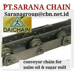 DAICHAIN CONVEYOR CHAIN  PT SARANA CHAIN DAICHAIN FOR SUGAR MILLS
