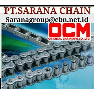 OCM  ROLLER CHAIN  PT SARANA CHAIN STANDARD ANSI CHAIN RS 40 RS 60 rs100