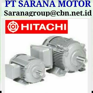 HITACHI ELECTRIC MOTORS PT SARANA MOTOR AC 3 PHASE