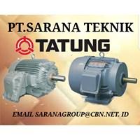 JUAL SELL TATUNG ELECTRIC MOTOR  PT SARANA TEKNIK INDONESIA