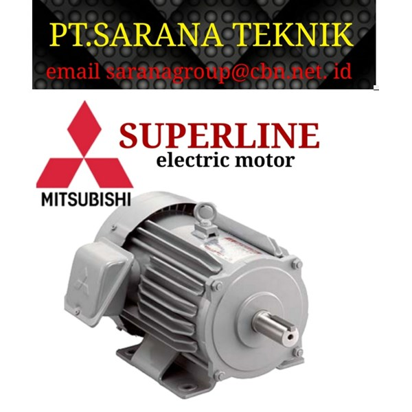 Superline Electric Motor Mitshubishi PT Sarana Teknik