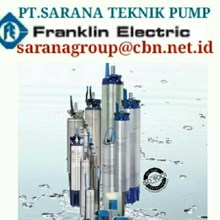 FRANKLIN PUMP SUBMERSIBLE PT SARANA PUMP franklin pump motor indonesia agent PUMP