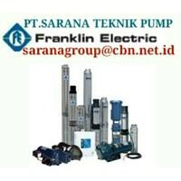 FRANKLIN electric  PUMP SUBMERSIBLE PT SARANA PUMP franklin pump motor indonesia agent