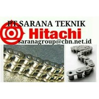 HITACHI ROLLER CHAIN PT SARANA TEKNIK HITACHI CHAIN ANSI BS and hitachi roller chain AND CONVEYOR CHAIN