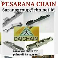PT SARANA CHAIN SELL DAICHAIN CONVEYOR CHAIN  DAICHAIN FOR PALM OIL
