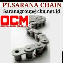OCM  ROLLER CHAIN  PT SARANA CHAIN STANDARD ANSI CHAIN