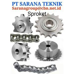 PT SARANA TEKNIK GEAR SPROCKET FOR ROLLER CHAIN & CONVEYOR CHAIN