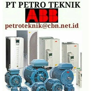 ABB DRIVES INVERTER MOTOR - PT. PETRO TEKNIK we sell abb drives inverter for ac motor