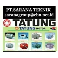 PT SARANA - TATUNG ELECTRIC MOTOR  TATUNG AC ELECTRIC MOTOR 50 HZ 3 PHASE MADE IN TAIWAN