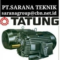 PT SARANA - TATUNG ELECTRIC MOTOR  TATUNG AC ELECTRIC MOTOR 50 HZ 3 PHASE MADE IN TAIWAN 220 V 380 V