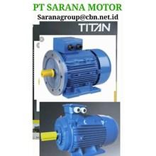 PT SARANA TITAN ELECTRIC AC MOTOR TITAN FOOT MOUNTED
