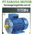 PT SARANA TITAN  ELECTRIC AC MOTOR 50 HZ FOOT MOUNTED 2